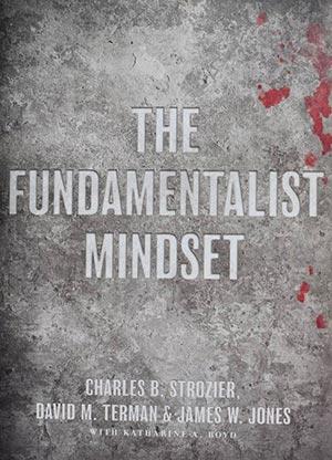 The Fundamentalist Mindset